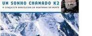 Um Sonho Chamado K2 – A Conquista Brasileira da Montanha da Morte, de Waldemar Niclewitz