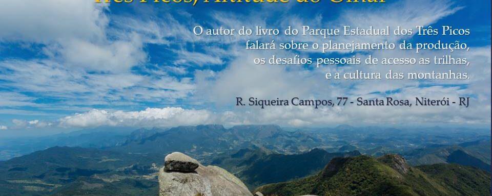 """Palestra """" Três Picos, Altitude do Olhar"""""""